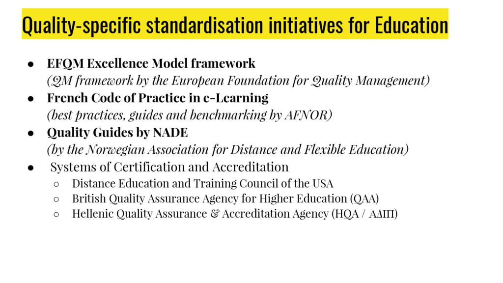 ● EFQM Excellence Model framework (QM framework...