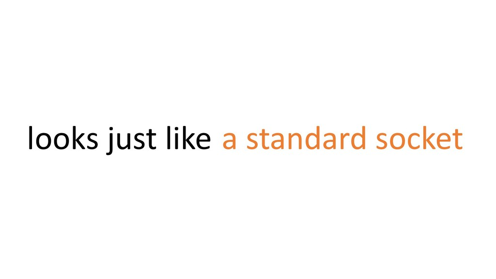 a standard socket looks just like