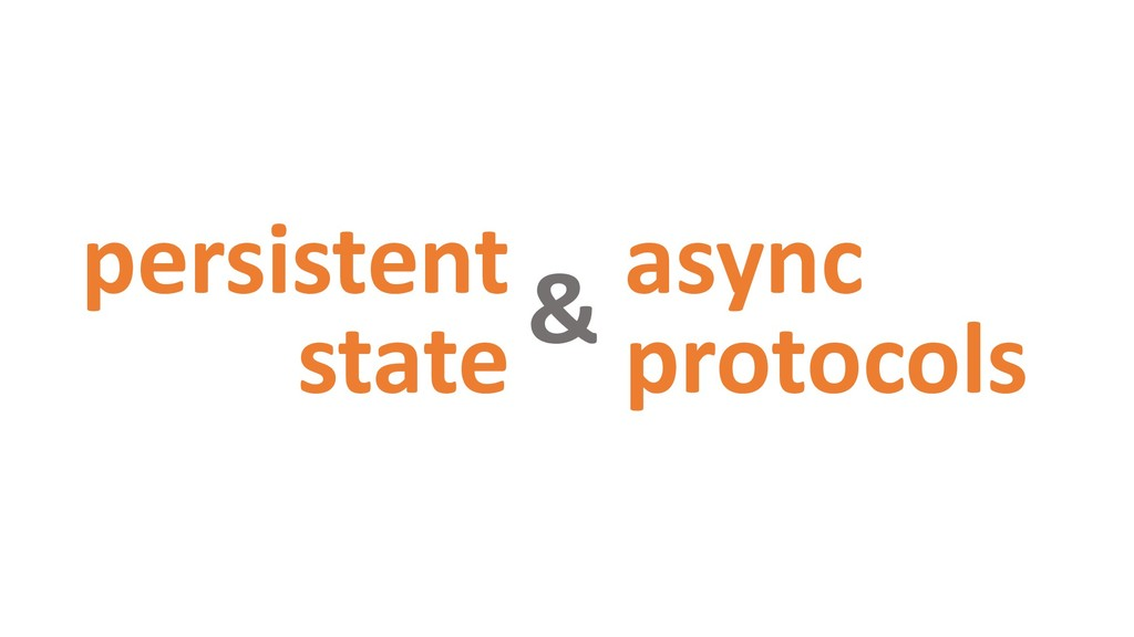 persistent state async protocols &