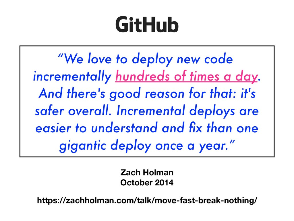"""We love to deploy new code incrementally hundr..."