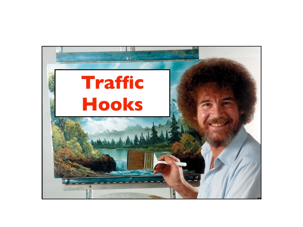 Traffic Hooks