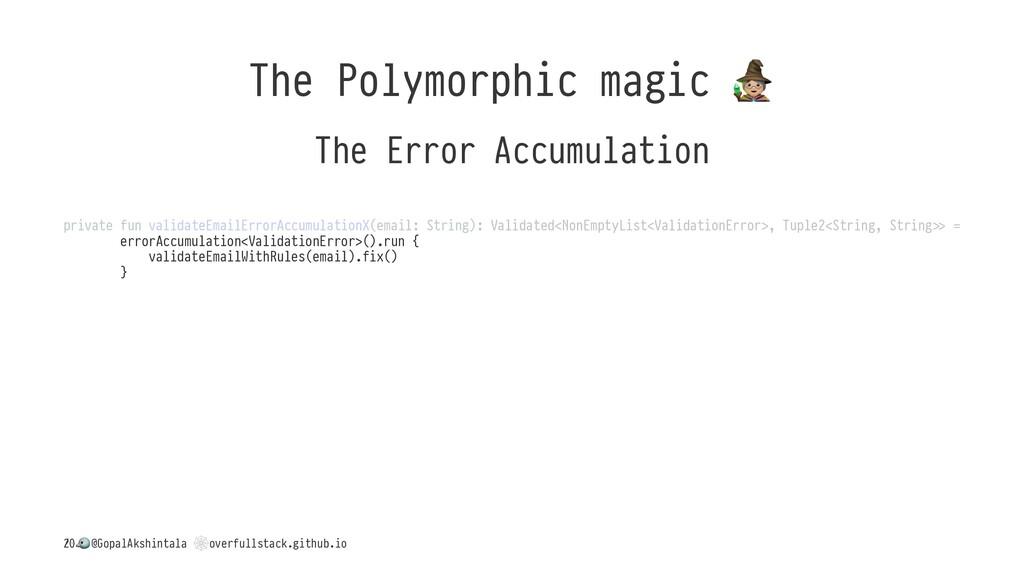 The Polymorphic magic The Error Accumulation pr...