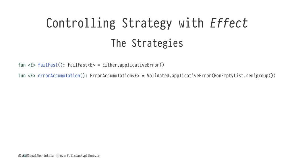Controlling Strategy with Effect The Strategies...