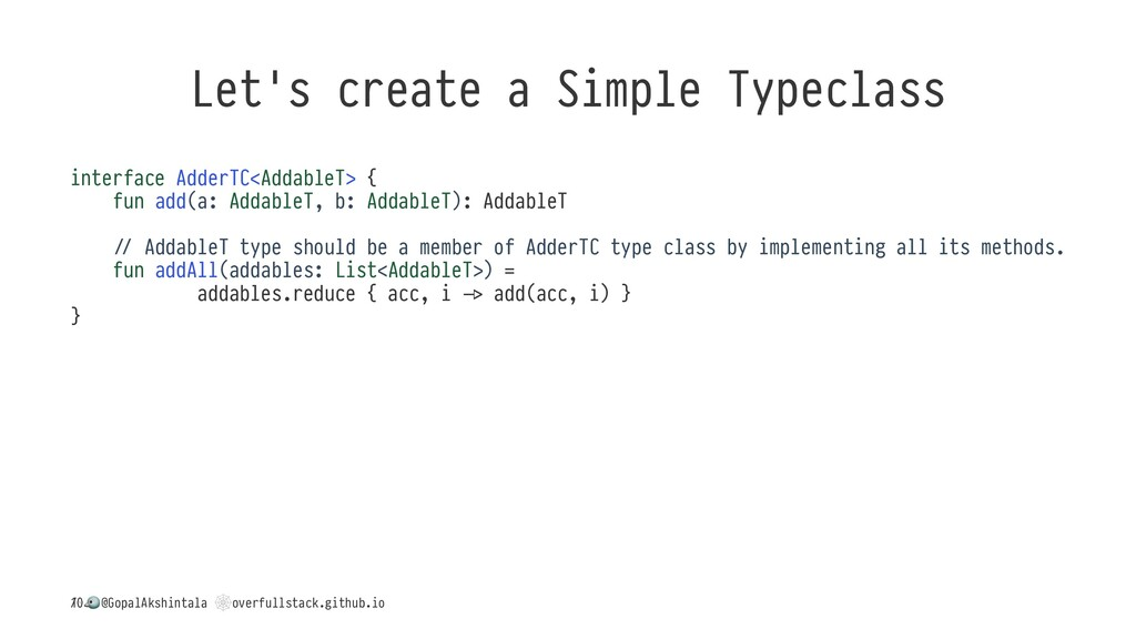 Let's create a Simple Typeclass interface Adder...