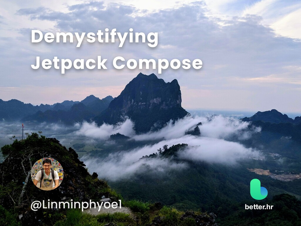 Demystifying Jetpack Compose @Linminphyoe1 bett...