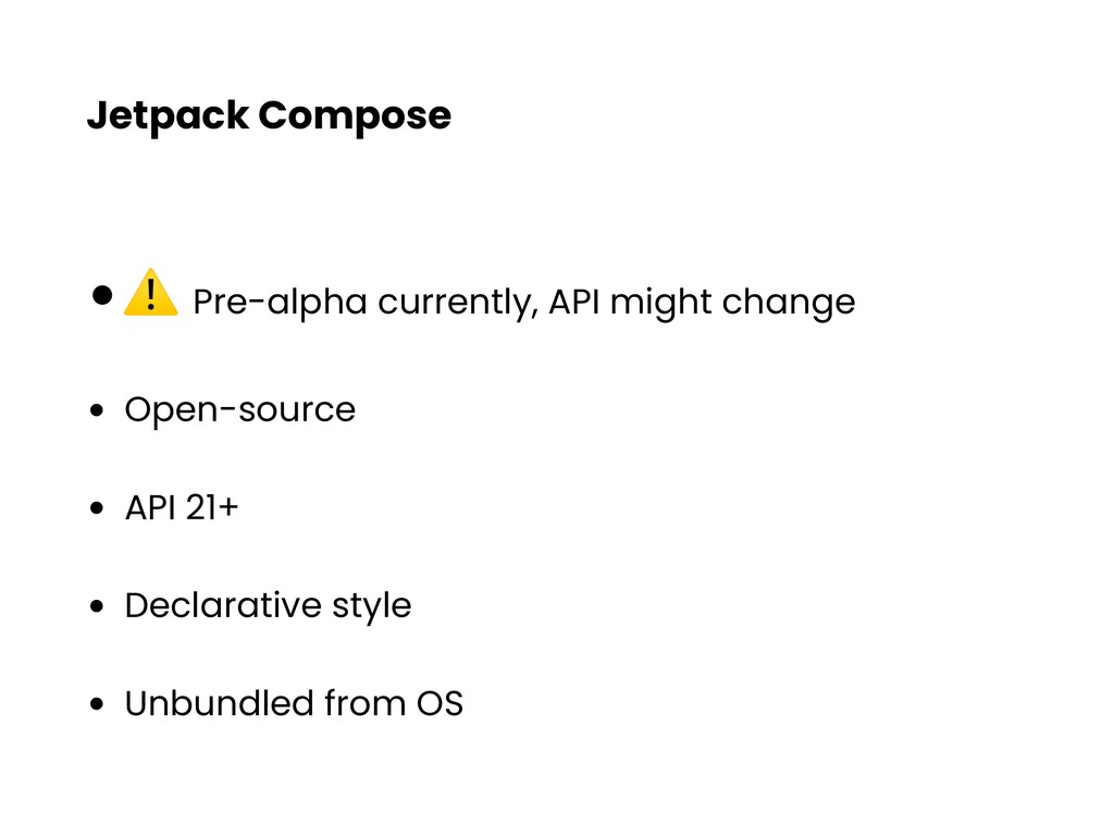 Jetpack Compose •⚠ Pre-alpha currently, API mig...