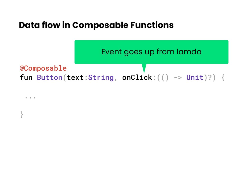 Data flow in Composable Functions @Composable f...