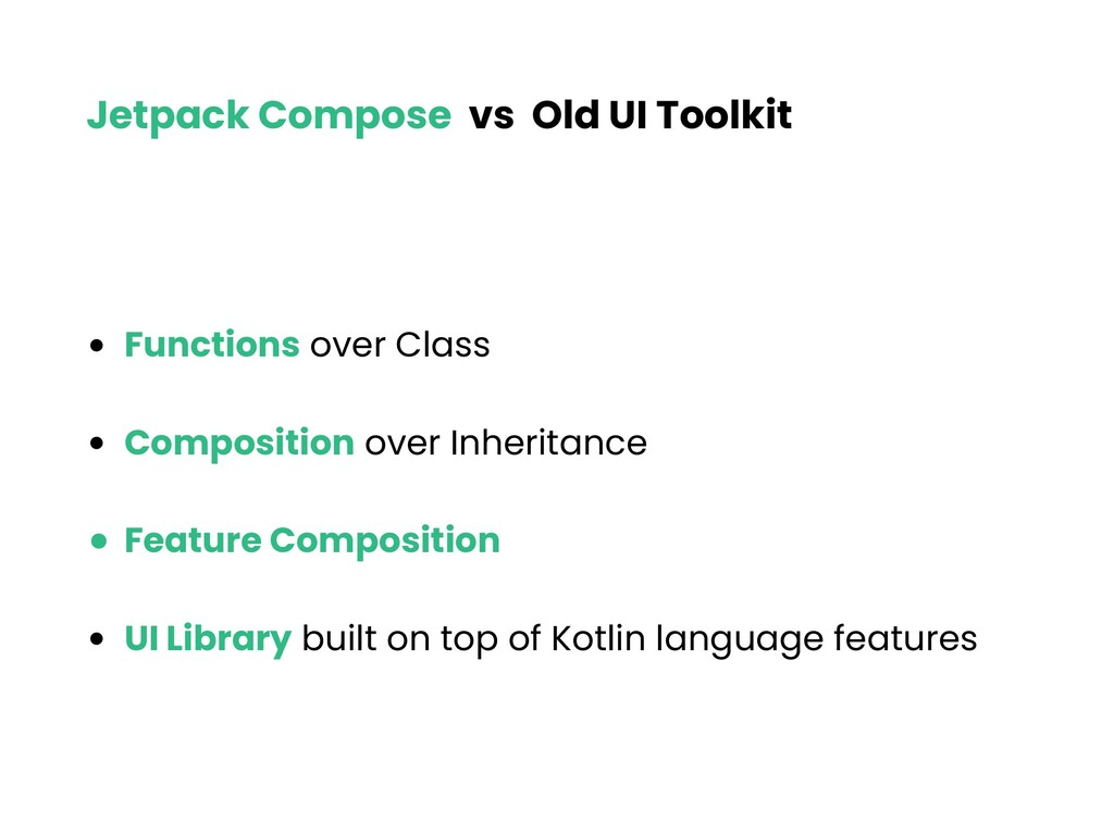 Jetpack Compose vs Old UI Toolkit • Functions o...