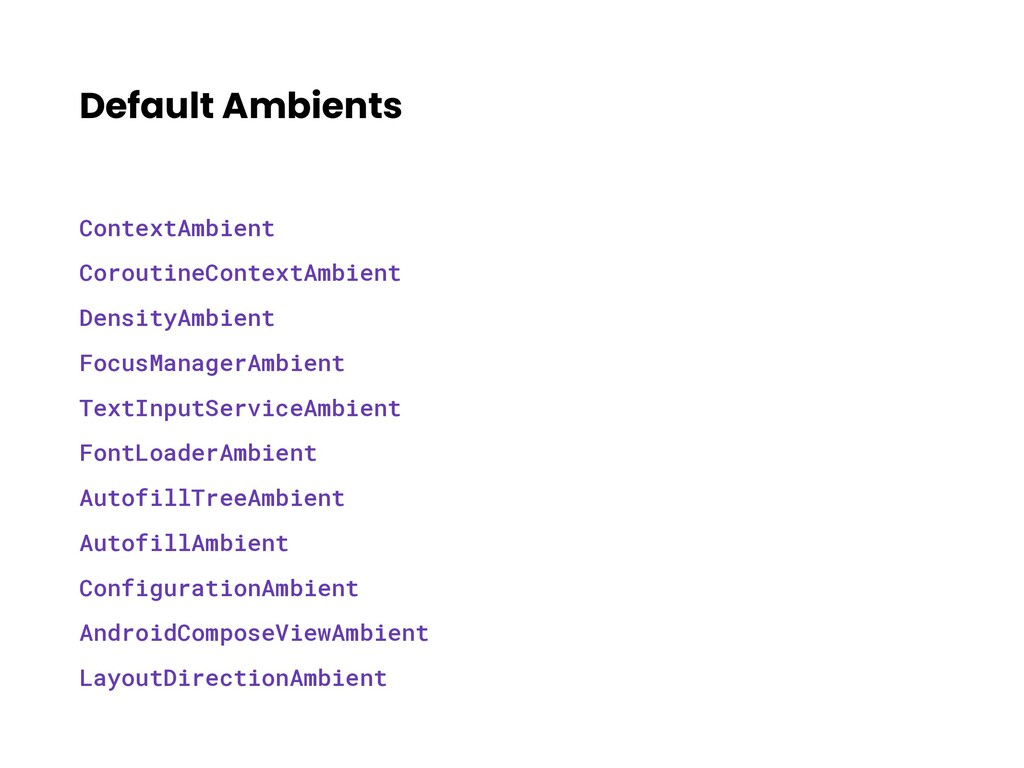 Default Ambients ContextAmbient CoroutineContex...