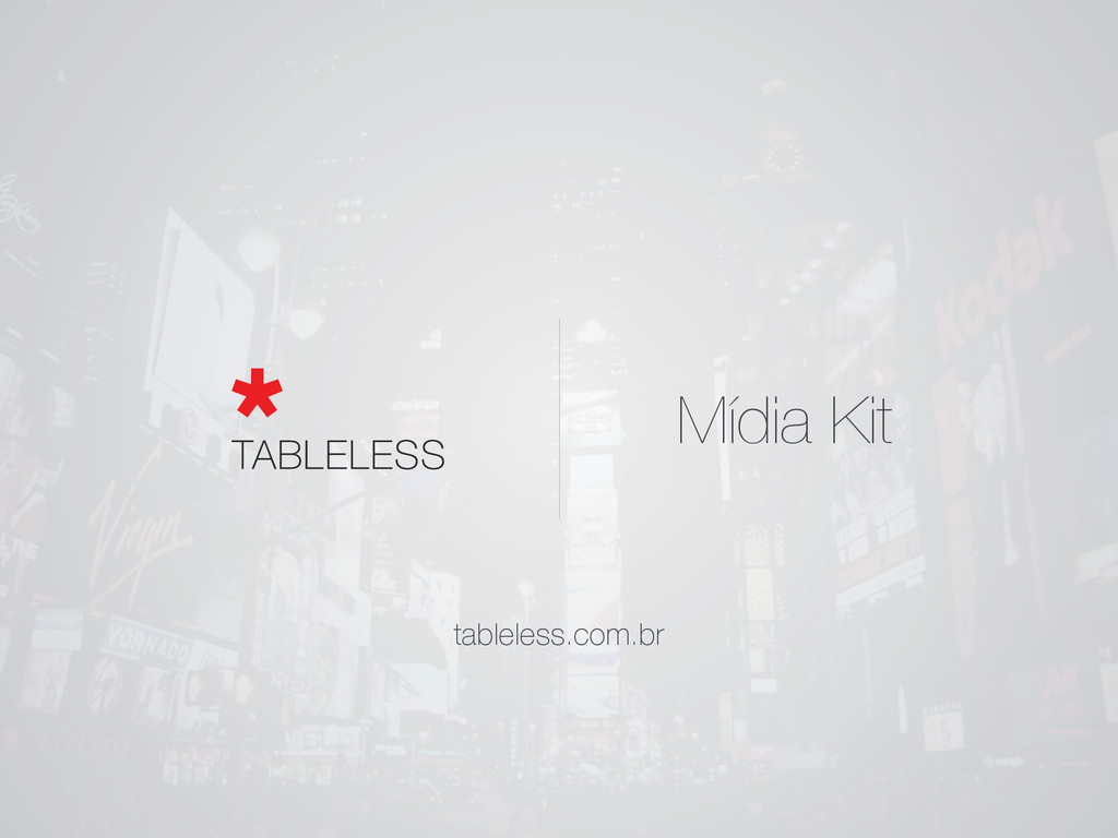 Mídia Kit tableless.com.br