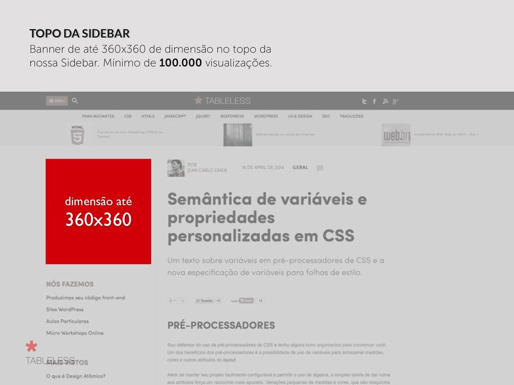 TOPO DA SIDEBAR Banner de até 360x360 de dimens...
