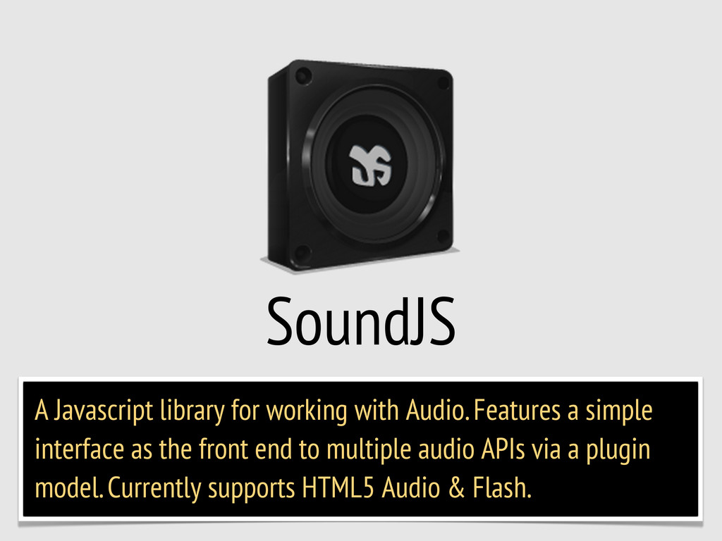 SoundJS A Javascript library for working with A...