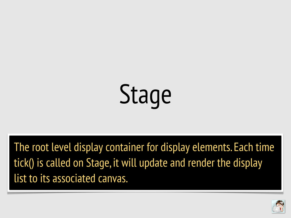 Stage The root level display container for disp...