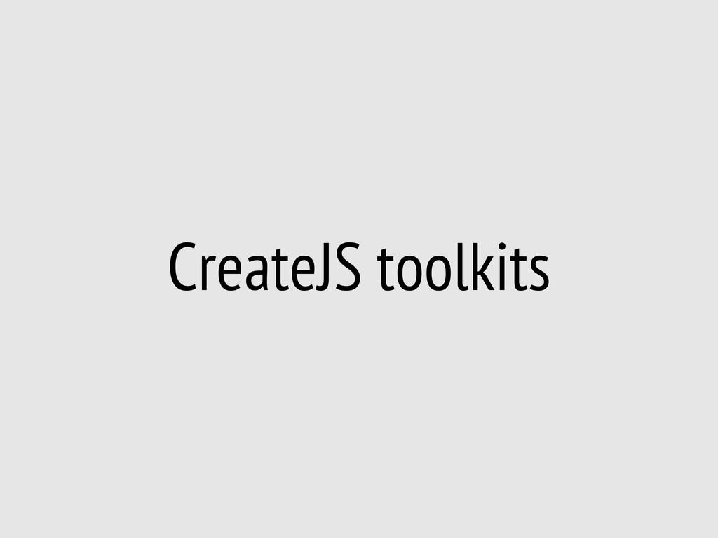 CreateJS toolkits
