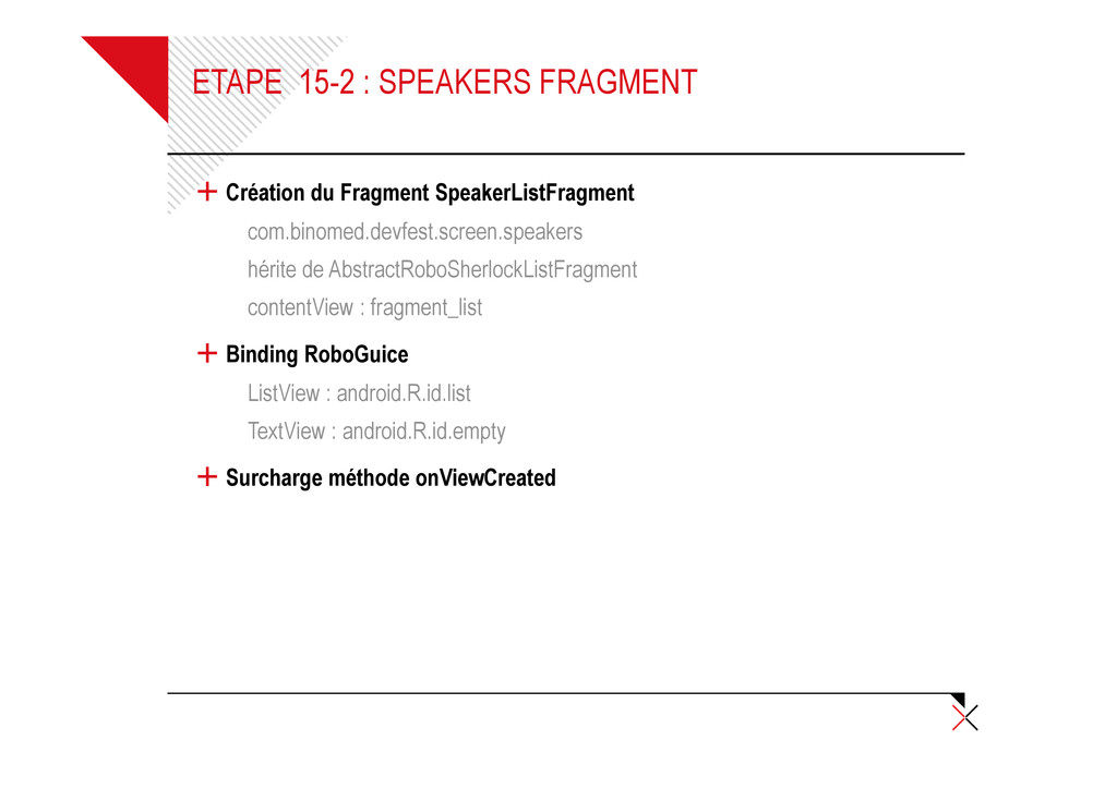 ETAPE 15-2 : SPEAKERS FRAGMENT + Création du Fr...