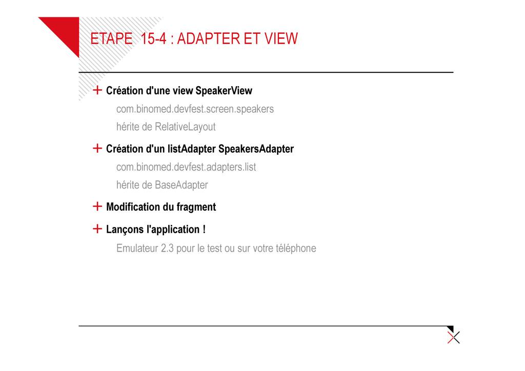 ETAPE 15-4 : ADAPTER ET VIEW + Création d'une v...