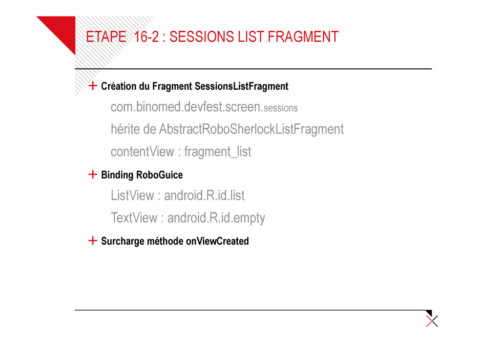 ETAPE 16-2 : SESSIONS LIST FRAGMENT + Création ...