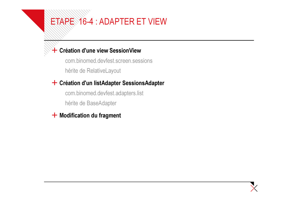 ETAPE 16-4 : ADAPTER ET VIEW + Création d'une v...