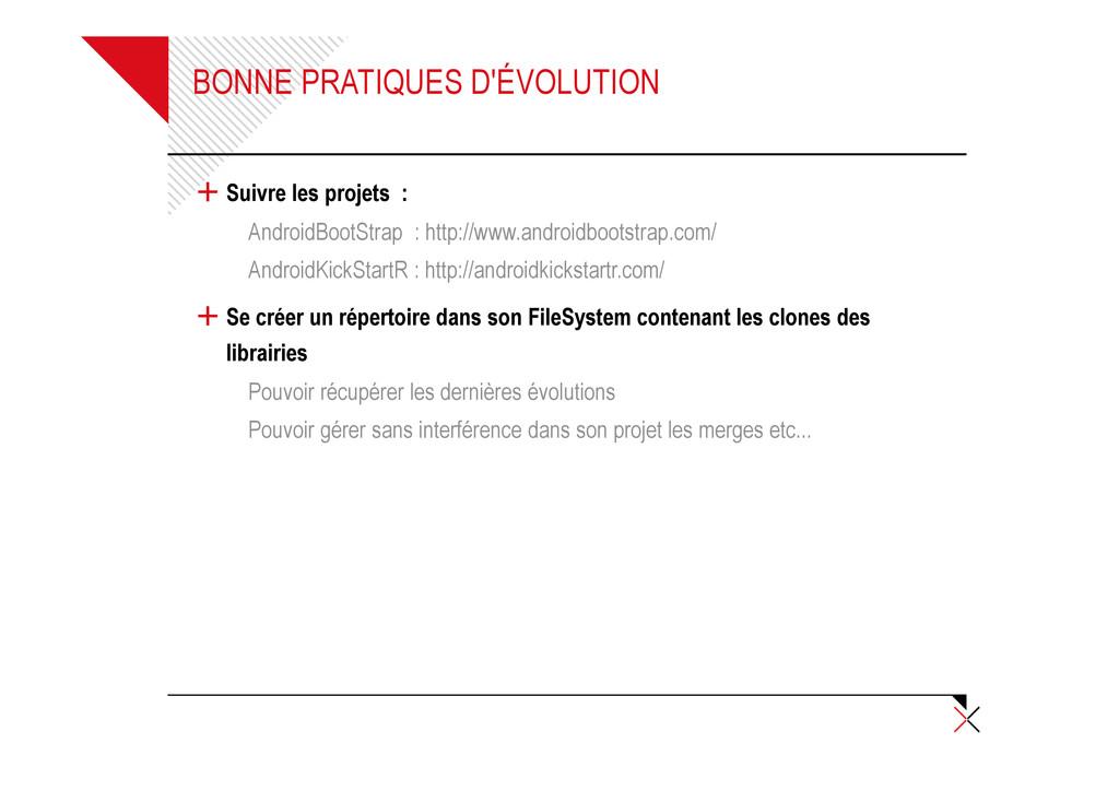 BONNE PRATIQUES D'ÉVOLUTION + Suivre les projet...