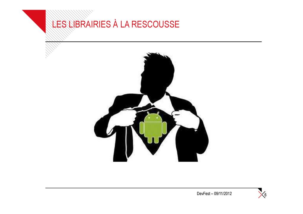 LES LIBRAIRIES À LA RESCOUSSE 6 DevFest – 09/11...