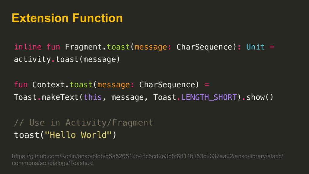 Extension Function inline fun Fragment.toast(me...