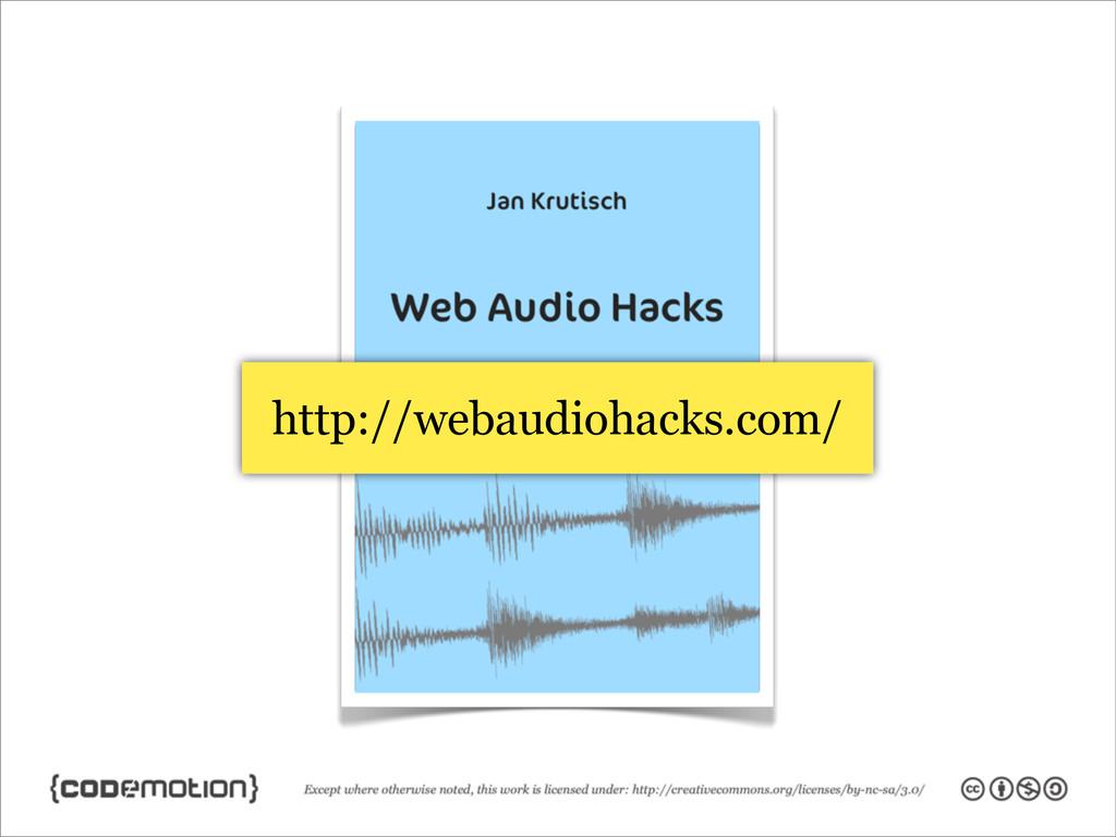 http://webaudiohacks.com/