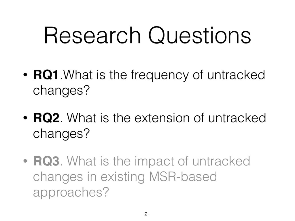 Research Questions • RQ1.What is the frequency ...