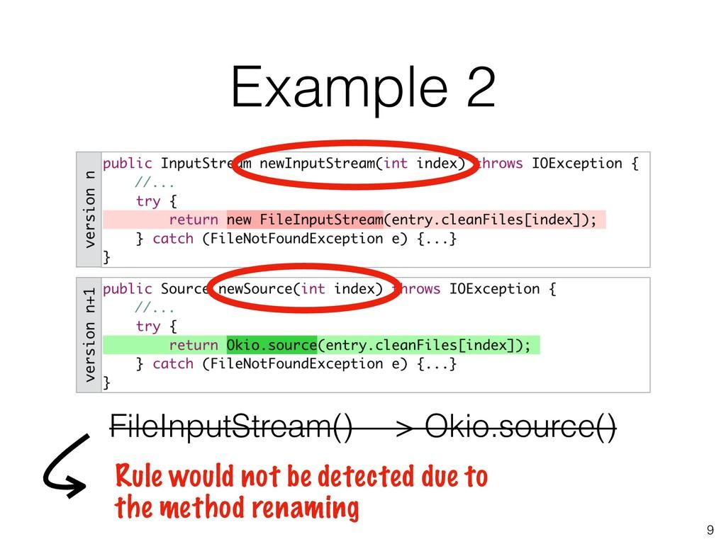 Example 2 9 FileInputStream() —> Okio.source() ...