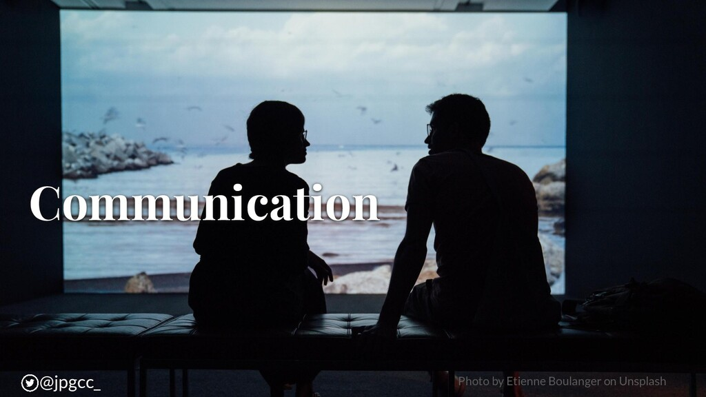 Communication @jpgcc_ @jpgcc_ Photo by Etienne ...