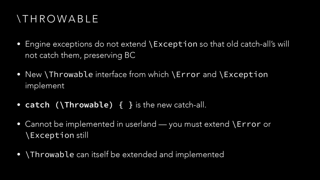 \ T H R O WA B L E • Engine exceptions do not e...