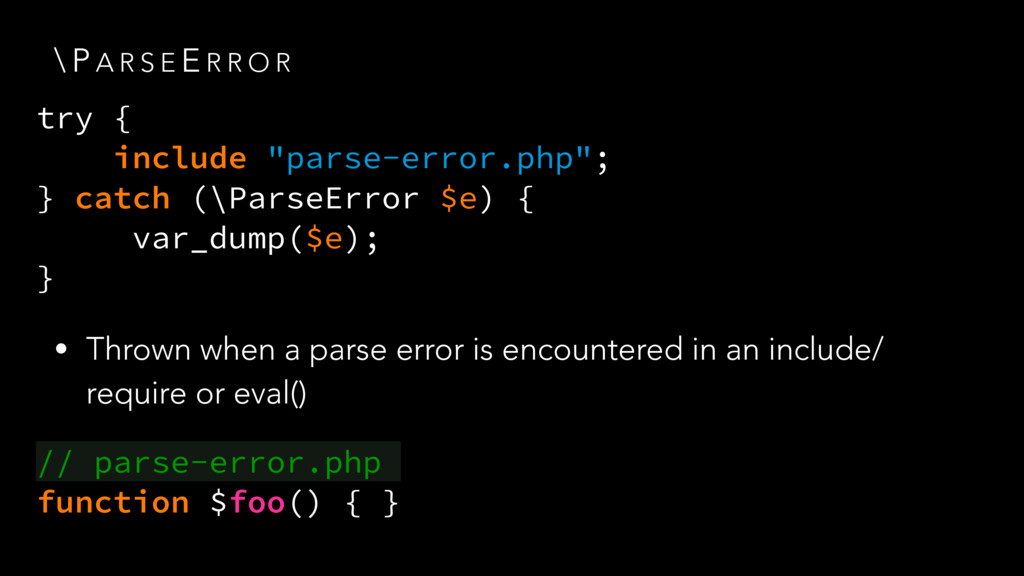 \ P A R S E E R R O R • Thrown when a parse err...