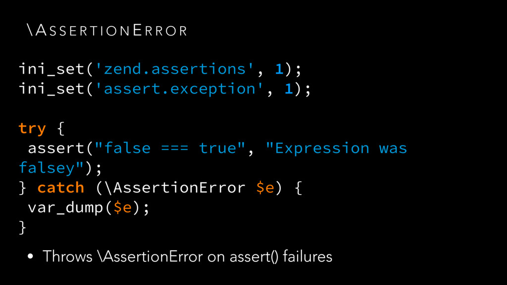 ini_set('zend.assertions', 1); ini_set('assert....