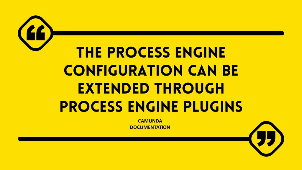 The process engine configuration can be extende...