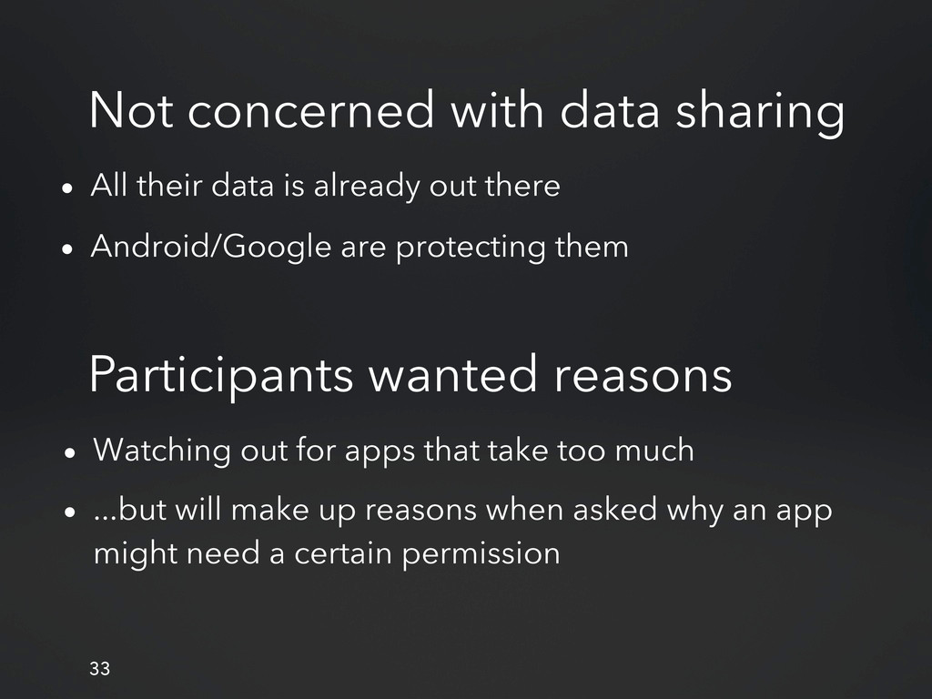 Not concerned with data sharing • All their dat...