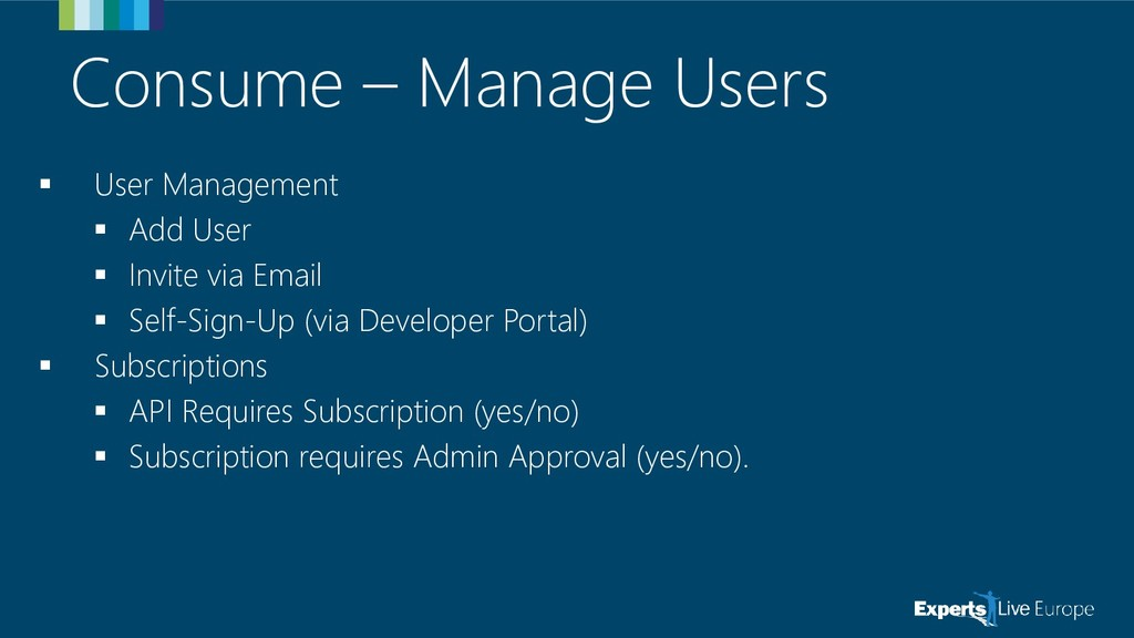 Consume – Manage Users ▪ User Management ▪ Add ...