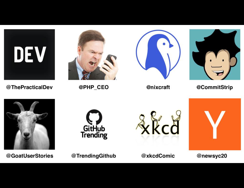 @ThePracticalDev @PHP_CEO @nixcraft @CommitStri...