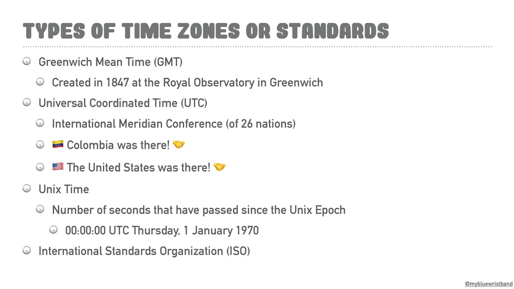 @mybluewristband TYPES OF TIME ZONES OR STANDAR...