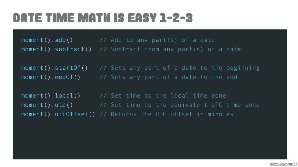 @mybluewristband DATE TIME MATH IS EASY 1-2-3 m...