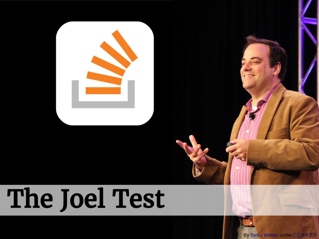The Joel Test By Betsy Weber under CC BY 2.0