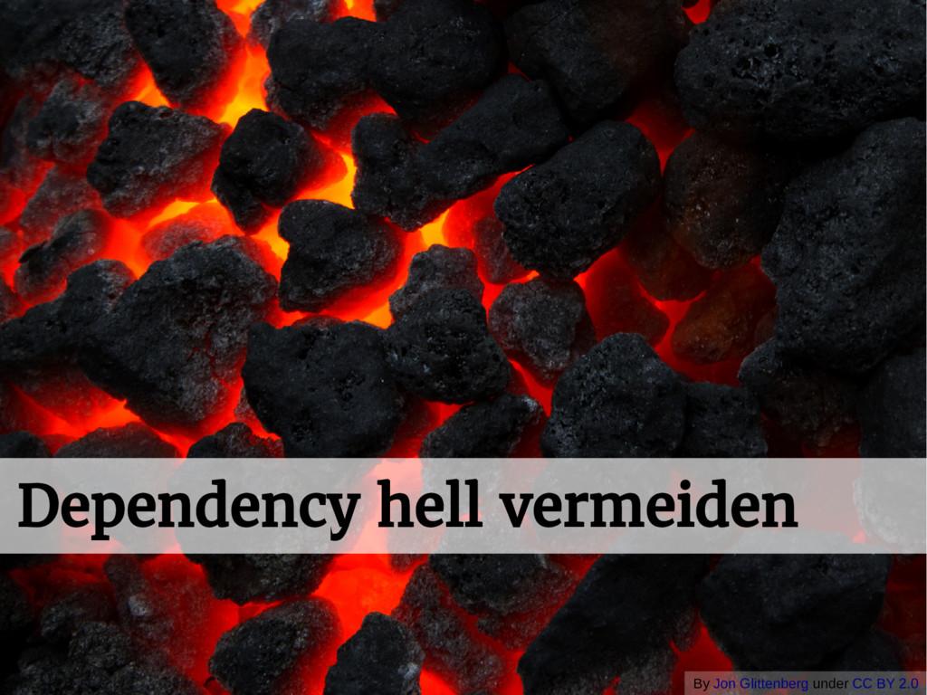 Dependency hell vermeiden By Jon Glittenberg un...
