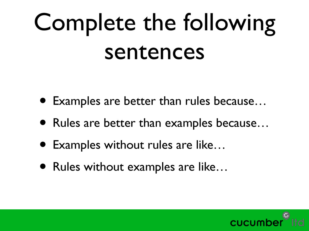 Complete the following sentences • Examples are...