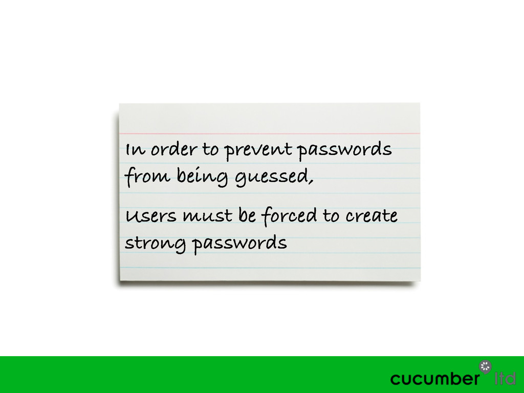 In order to prevent passwords from being guesse...