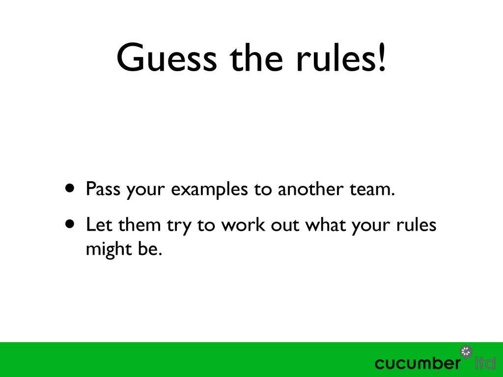 Guess the rules! • Pass your examples to anothe...