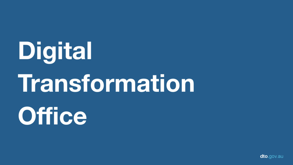 dto.gov.au Digital Transformation Office