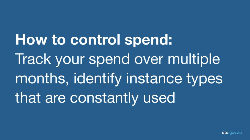 dto.gov.au How to control spend: Track your spe...