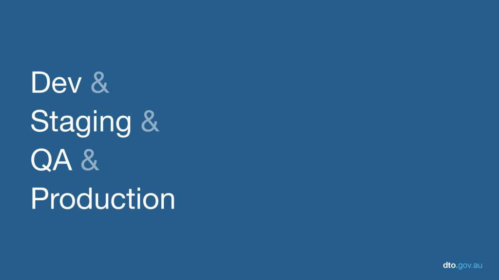 dto.gov.au Dev &  Staging &  QA &  Production