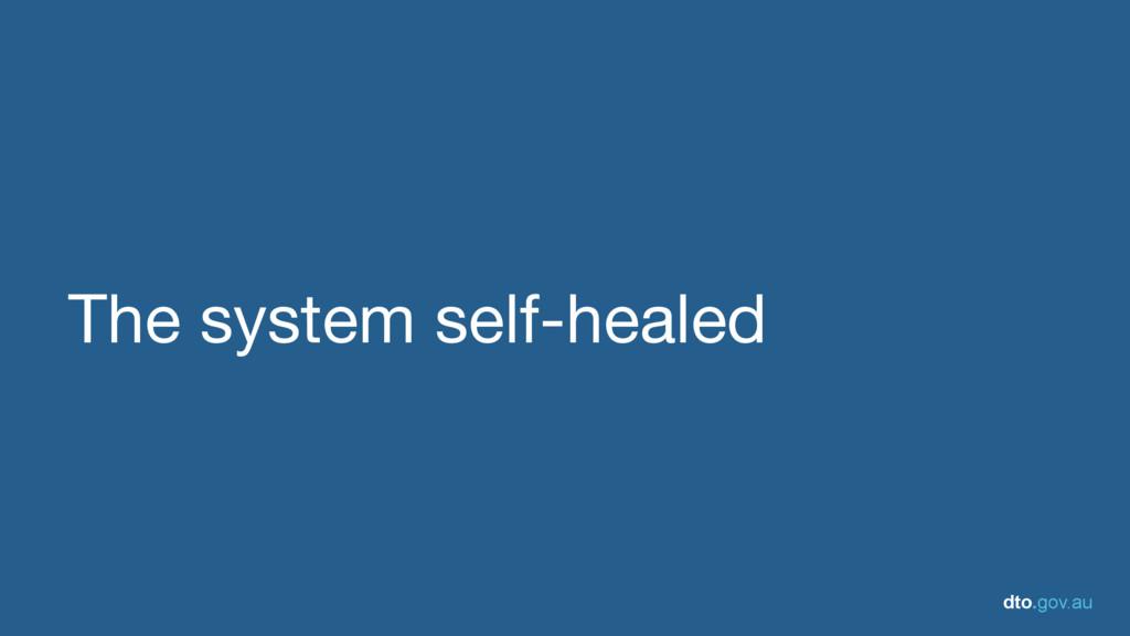 dto.gov.au The system self-healed