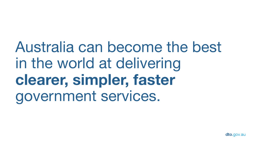 dto.gov.au Australia can become the best   in t...