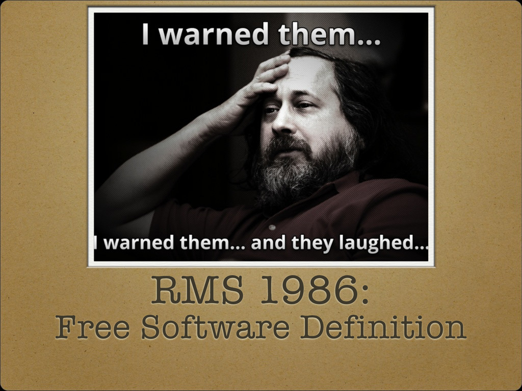 RMS 1986: Free Software Definition