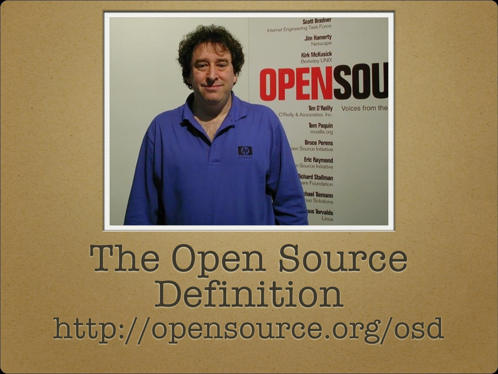 The Open Source Definition http://opensource.or...
